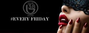 B38 club Milano venerdì 18 Gennaio 2019 – Lista Suite