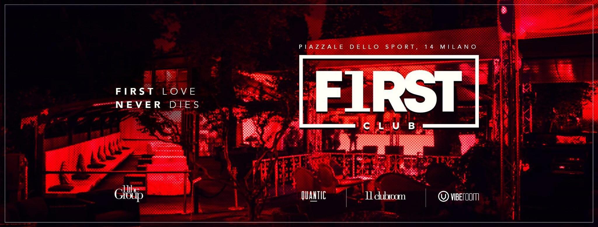 First club Milano venerdì 10 Agosto 2018