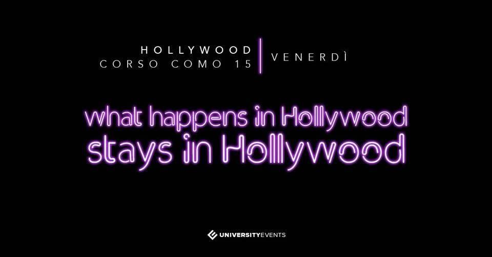 Hollywood Milano venerdì 14 Giugno 2019
